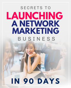 LAUNCHING A NETWORK MARKETING BUSINESS | 7 Hours