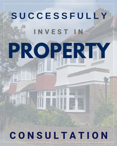 INVEST IN PROPERTY [CONSULTATION] | 90 Minutes
