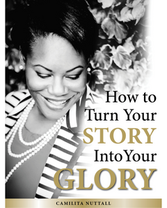 YOUR STORY INTO YOUR GLORY | MASTERCLASS