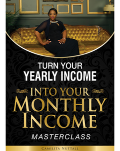 YEARLY INCOME INTO MONTHLY INCOME | MASTERCLASS
