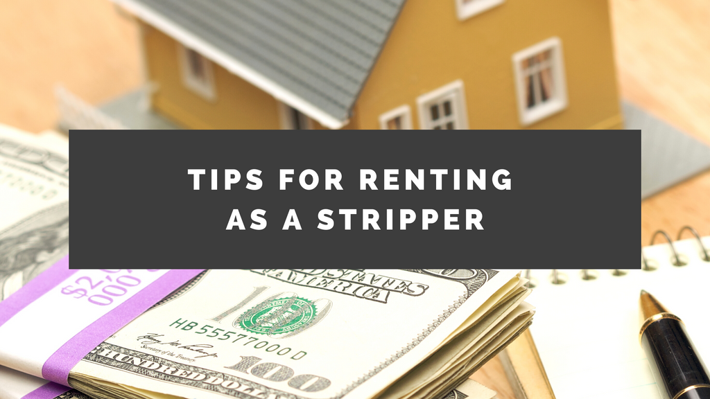 Tips for Renting (as a Stripper)
