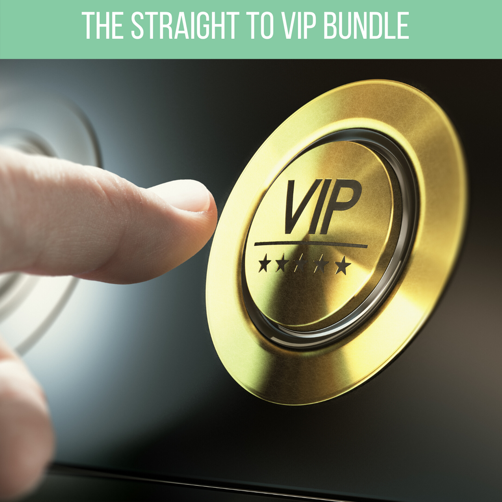 The Straight to VIP Bundle