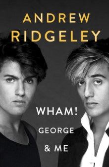 Wham George And Me