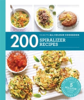 200 Spiralizer Recipes