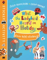 What The Ladybird Heard On Holiday Sticker Book