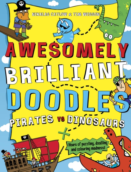 Awesomely Brilliant Doodles - Pirates and Dinosaurs