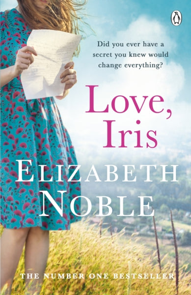 Love, Iris : The Sunday Times Bestseller and Richard & Judy Book Club Pick 2019