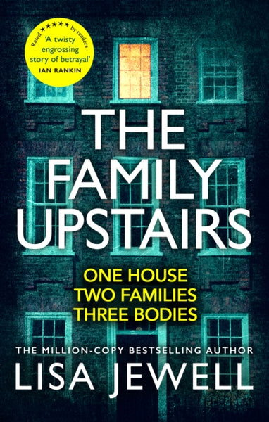 The Family Upstairs : The Number One bestseller from the author of Then She Was Gone