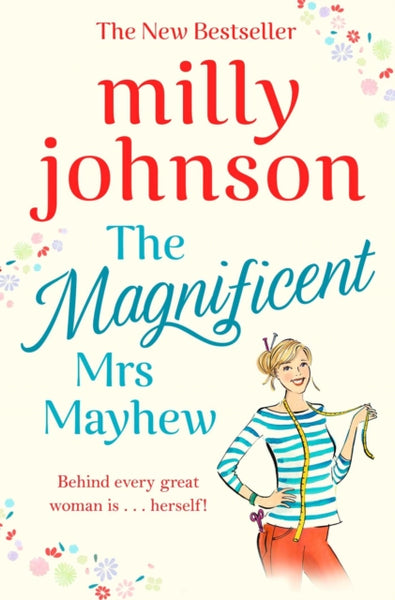 The Magnificent Mrs Mayhew : The top five Sunday Times bestseller - discover the magic of Milly