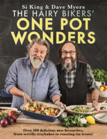 The Hairy Bikers' One Pot Wonders : Over 100 delicious new favourites, from terrific tray bakes to roasting tin treats!