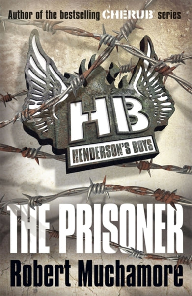 Henderson's Boys: The Prisoner : Book 5