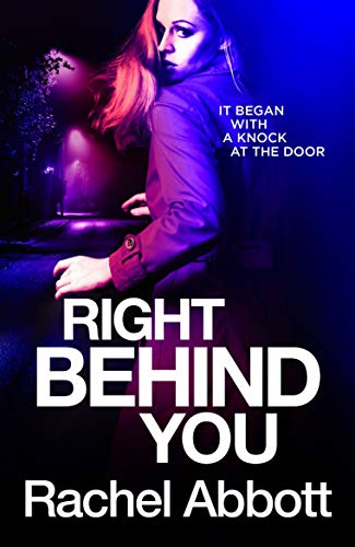 Right Behind You: The NEW spine-chiller from the queen of psychological thrillers