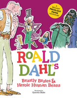 Roald Dahl's Beastly Brutes & Heroic Human Beans : A brilliant press-out paper adventure