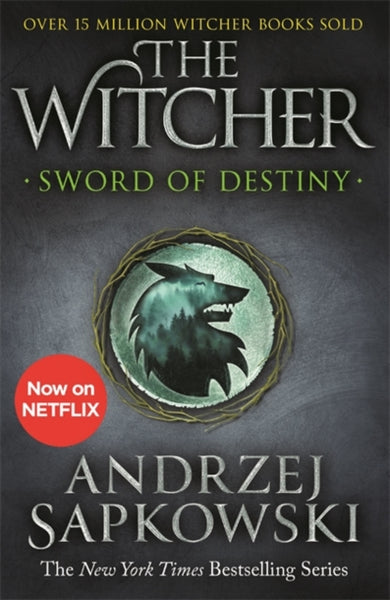 Sword of Destiny : Tales of the Witcher - Now a major Netflix show