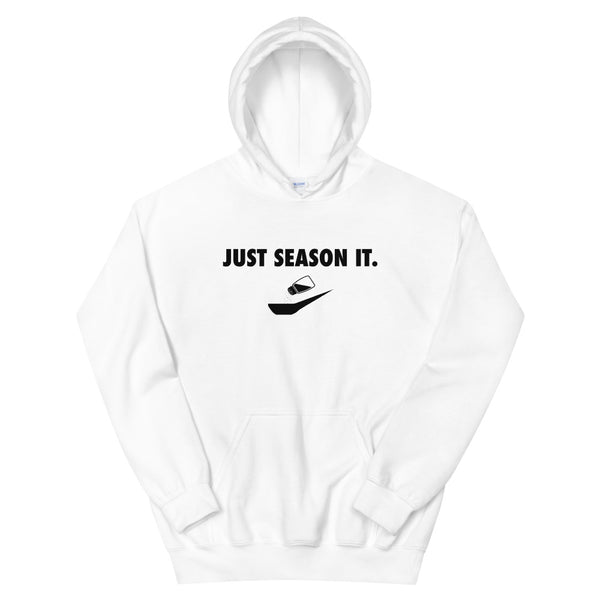 JUST SEASON IT Unisex Hoodie