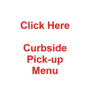 Curbside Pick-Up Menu