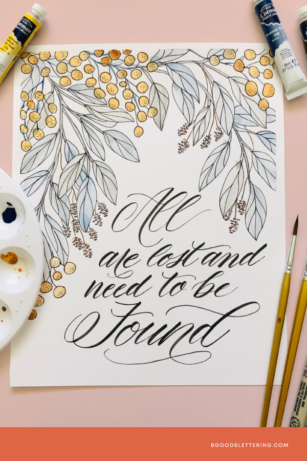 All Are Lost and Need to Be Found Watercolor and Brush Lettered Art