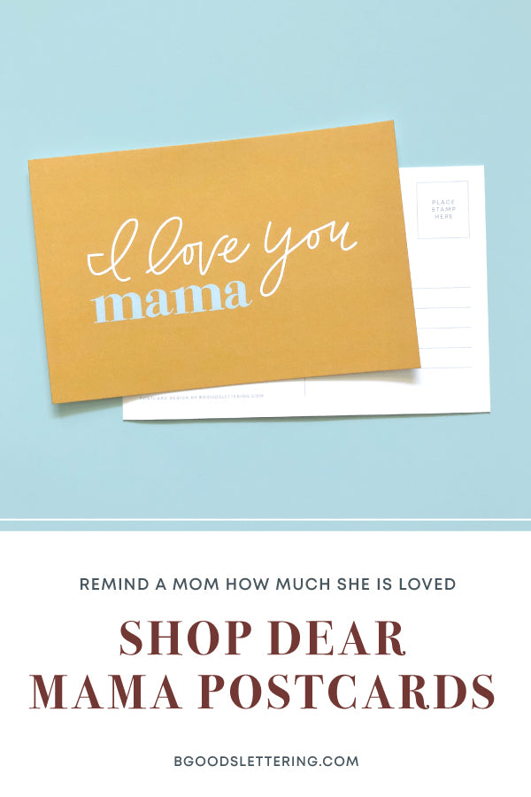 Shop Dear Mama Postcards for Postpartum Moms from B Goods Lettering