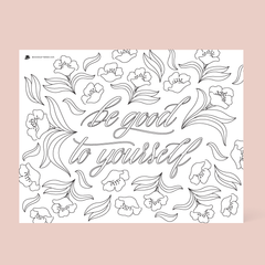 Be Good To Yourself Free Coloring Page