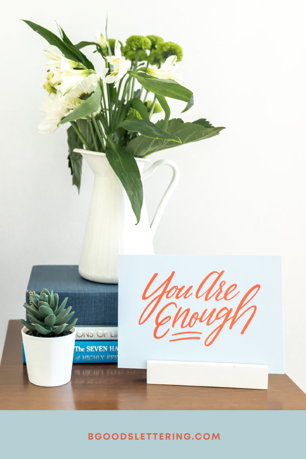 You are enough Dear Mama print for postpartum moms from B Goods Lettering