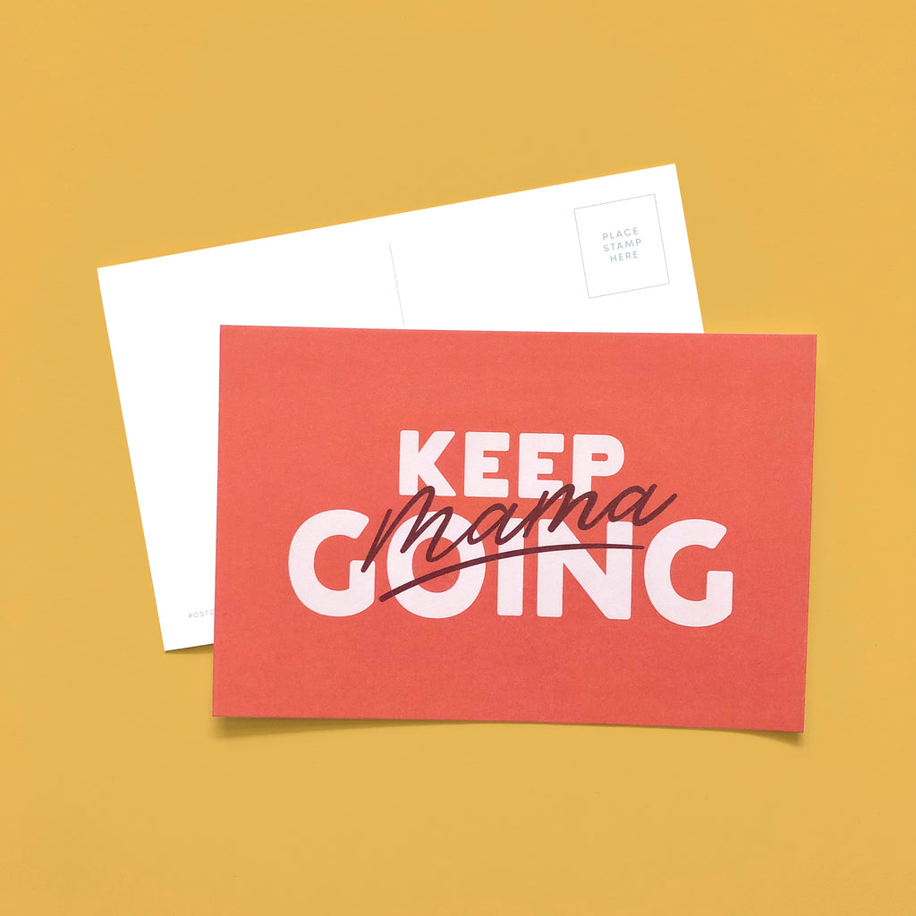 Keep going mama postcard