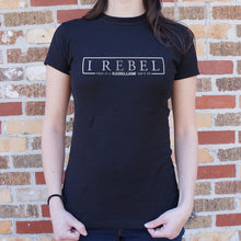 Load image into Gallery viewer, I Rebel T-Shirt