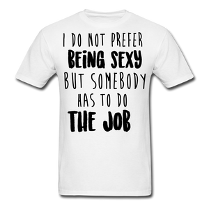 I Do Not Prefer-Men's T-Shirt - white