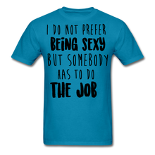 Load image into Gallery viewer, I Do Not Prefer-Men's T-Shirt - turquoise