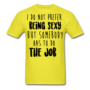 I Do Not Prefer-Men's T-Shirt - yellow