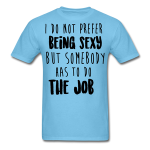 I Do Not Prefer-Men's T-Shirt - aquatic blue