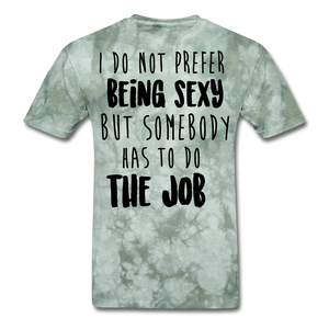 I Do Not Prefer-Men's T-Shirt - military green tie dye