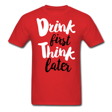 Load image into Gallery viewer, Drink First-Men's T-Shirt - red
