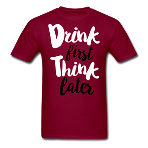Drink First-Men's T-Shirt - burgundy