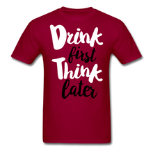 Load image into Gallery viewer, Drink First-Men's T-Shirt - dark red