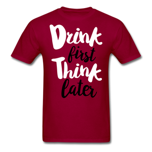 Drink First-Men's T-Shirt - dark red