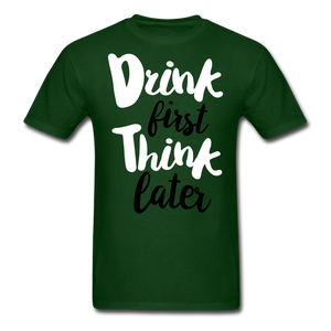 Drink First-Men's T-Shirt - forest green