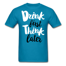Load image into Gallery viewer, Drink First-Men's T-Shirt - turquoise