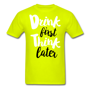 Drink First-Men's T-Shirt - safety green