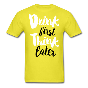 Drink First-Men's T-Shirt - yellow