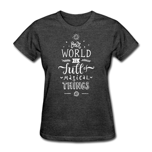 Our World-Women's T-Shirt - heather black