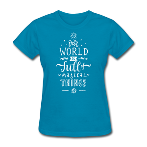 Our World-Women's T-Shirt - turquoise