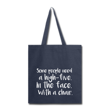 Load image into Gallery viewer, Some People-Tote Bag - navy