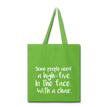 Load image into Gallery viewer, Some People-Tote Bag - lime green