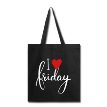 Load image into Gallery viewer, I Love Friday-Tote Bag - black