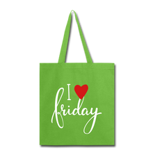 Load image into Gallery viewer, I Love Friday-Tote Bag - lime green
