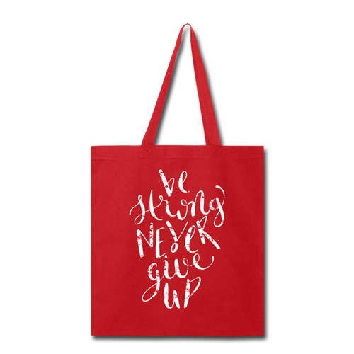 Be Strong-Tote Bag - red