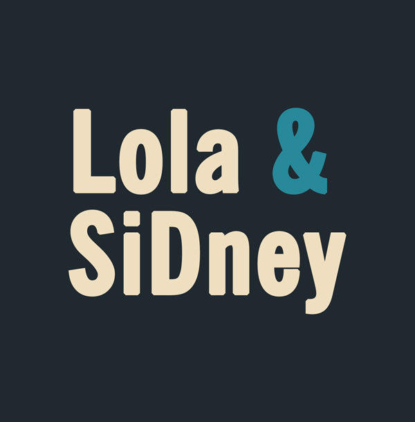 Lola and SiDney