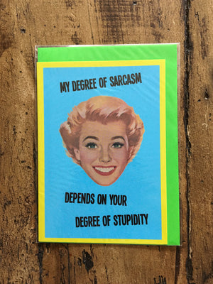 Greeting Card - Sarcasm