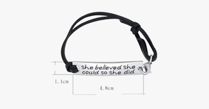 She Believed She Could So She Did Strap Bracelet