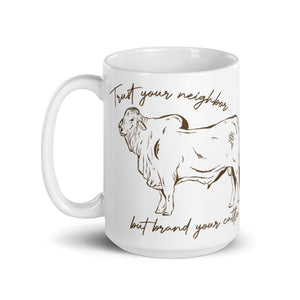 Brand Your Cattle Mug